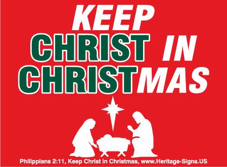 Keep Christ in Christmas Yard Signs